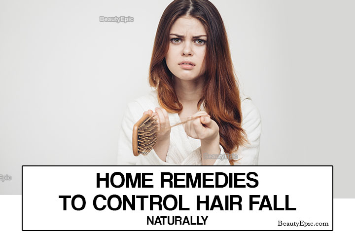 11 Effective Home Remedies To Control Hair Fall Naturally