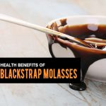Top 10 Benefits of Blackstrap Molasses – Why It's Good for You