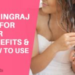 Bhringraj oil for Hair (Eclipta Alba) – Benefits and How To Use