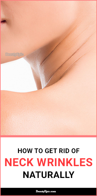 how to get rid of neck wrinkles naturally