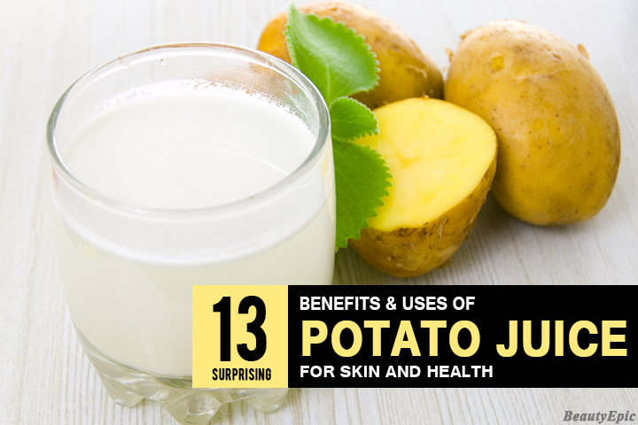 13 Wonderful Benefits of Potato Juice for Health & Beauty