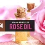 Top 50 Surprising Rose oil Benefits and Uses That You Should Definitely Know