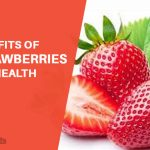 9 Benefits of Strawberries For Health