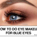 6 ways to Apply Eye Makeup For Blue Eye