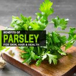 36 Top Benefits and Uses of Parsley for Skin, Hair and Health