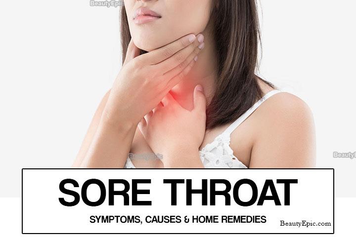 Sore Throat – Symptoms, Causes & Home Remedies