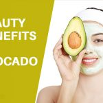 Top 10 Beauty Benefits of Avocado For Skin And Hair