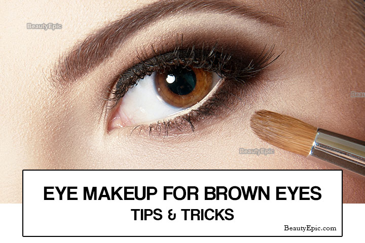 Eye Makeup For Brown Eyes – Tips and Tricks