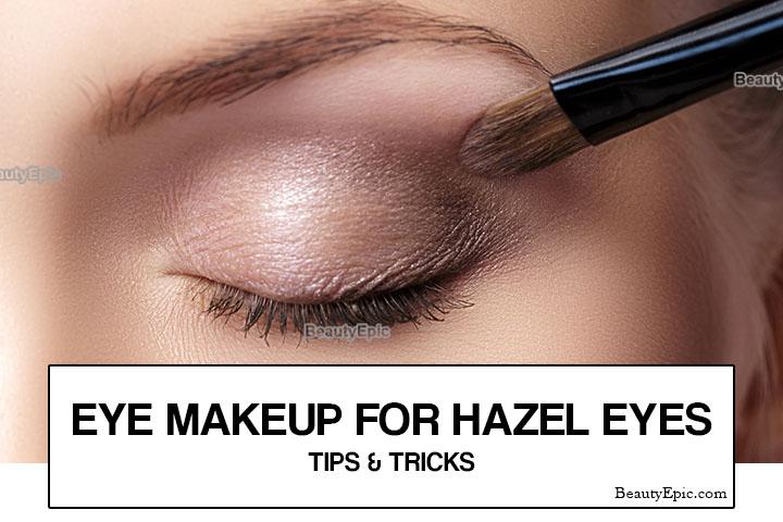 Eye Makeup for Hazel Eyes: Tips and Tricks
