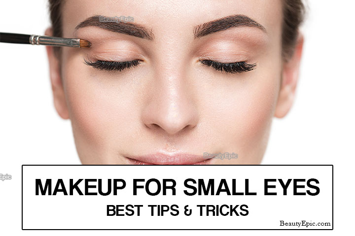 Eye Makeup Tips for Small Eyes: Step by Step Process