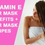 Vitamin E Hair Mask: Benefits + Hair Mask Recipes