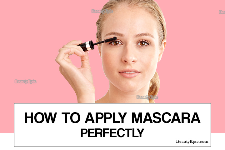 How to Apply Mascara – Step by Step Guide to Apply Mascara Perfectly
