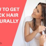 How to Get Thick Hair Naturally at Home?