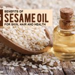 35 Benefits of Sesame Oil For Skin, Hair and Health