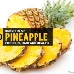 28 Wonderful Benefits of Pineapple for Skin, Hair & Health
