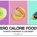 Zero Calorie Foods – 26 Fruits & Vegetables to Lose Weight