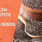 Health Benefits of Chia Seeds You Should Definitely Know