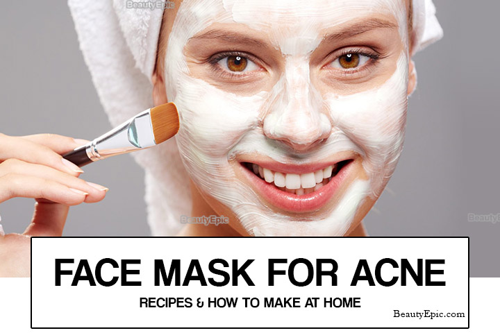 Homemade Face Masks for Acne – Recipes on How to Make