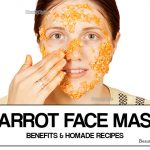 Carrot Face Mask – Benefits & Homemade Recipes