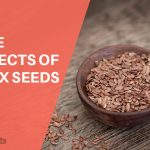 15 Serious Side Effects of Flax Seeds