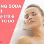 Baking Soda Bath – Why It's so Good for You?
