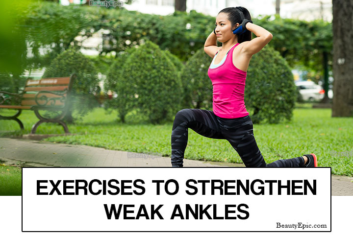 5 Simple Exercises to Strengthen Your Weak Ankles