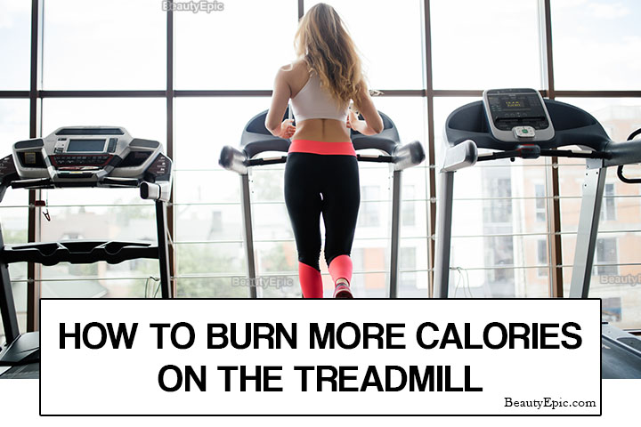 How to Burn More Calories on the Treadmill?