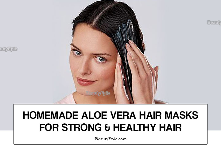 8 Best Homemade Aloe Vera Hair Mask Recipes