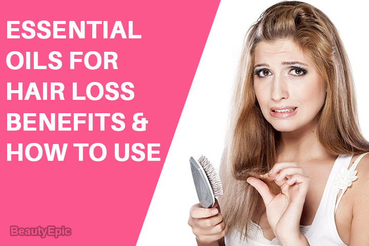 Essential Oils for Hair Loss: Benefits and How to Use
