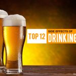 Top 12 Side Effects Of Drinking Beer