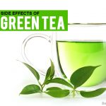 13 Side Effects Of Green Tea Read to Know About Them in Detail