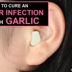 How to Cure an Ear Infection Fast with Garlic