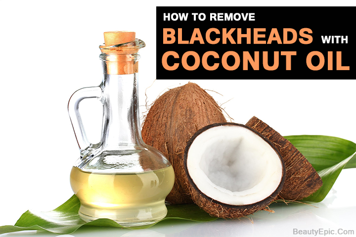 how to use coconut oil for blackheads