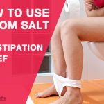 How to Use Epsom Salt for Constipation Relief?