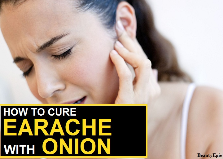 How to Cure an Earache Fast at Home with Onion