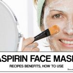 Aspirin Face Mask: Benefits + Top 5 Face Mask Recipes