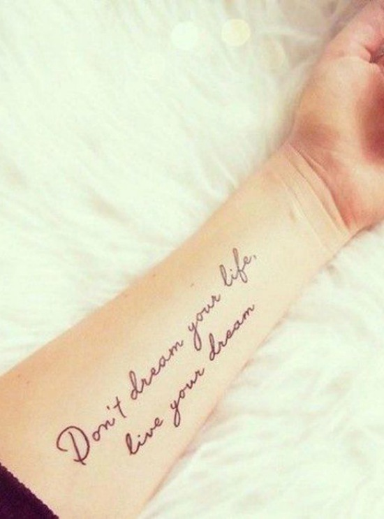 don't dream your life live your dream tattoo arm