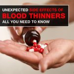 10 Unexpected Side Effects of Blood Thinners All You Need To Know