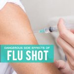 10 Dangerous Side Effects of Flu Shot You Need to Know
