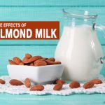 10 Unexpected Almond Milk Side Effects You Didn't Know About