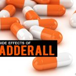 Top 12 Side Effects Of Adderall You Need To Know