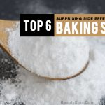 Top 6 Surprising Side Effects of Baking Soda