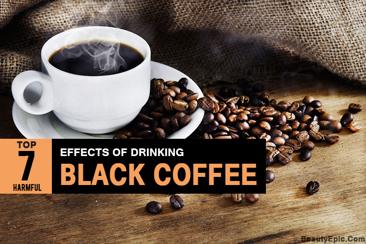 Top 7 Harmful Effects of Drinking Black Coffee You Must Know Before Drinking