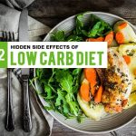 12 Unexpected Low Carb Diet Side Effects Read This Before Following It
