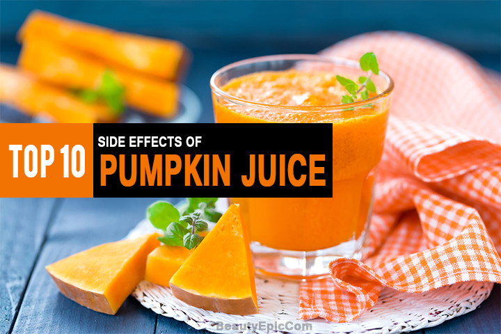 10 Side Effects Of Pumpkin Juice Read to Know About Them in Detail