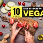 10 Unknown Side Effects of Vegan You Should Know Before Becoming Vegan