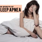 11 Serious Side Effects of Sleep Apnea You Din't Know That