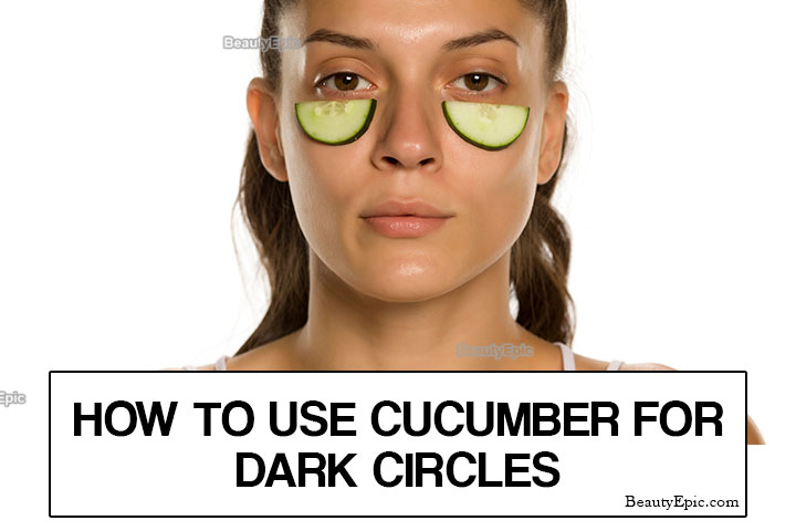 How to Remove Dark Circles with Cucumber?