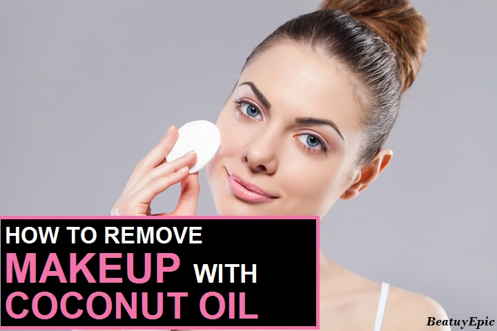 How To Use Coconut Oil To Remove Makeup?