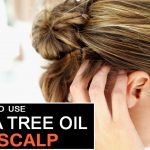 How to Use Tea Tree Oil for Scalp?